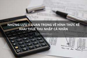 lưu ý về kê khai thuế thu nhập cá nhân