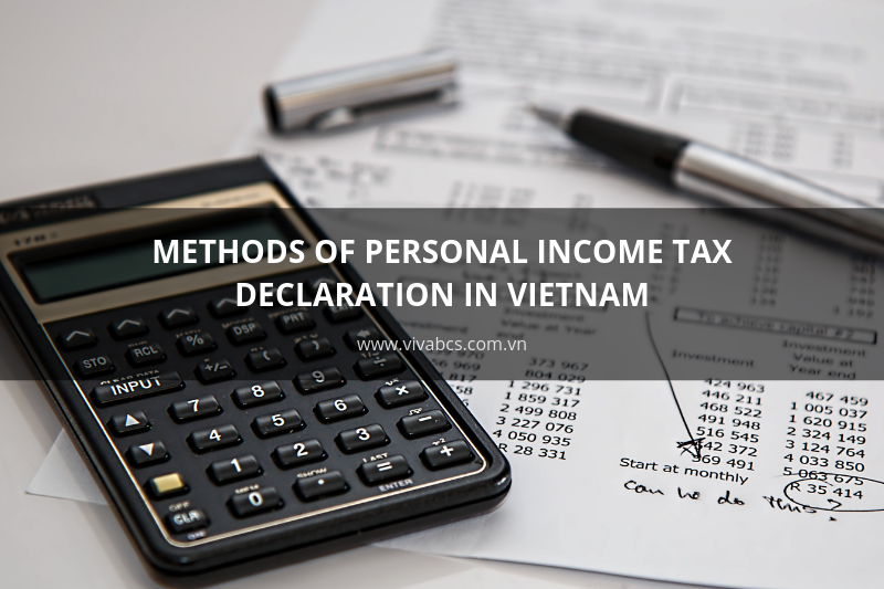 Methods of personal income tax declaration in Vietnam