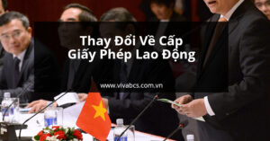 Dịch vụ giấy phép lao động cho người nước ngoài tại Việt Nam