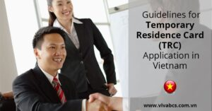 Temporary Residence Card in Viet Nam (TRC)
