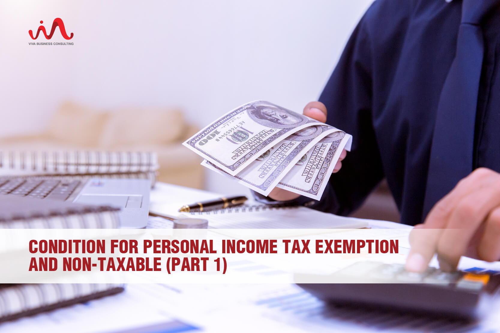 Condition For Personal Income Tax Exemption And Non-Taxable