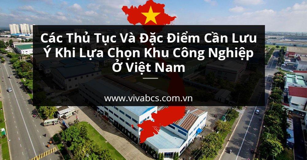 Các thủ tục cần lưu ý khi đầu tư vào khu công nghiệp tại Việt Nam