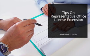 Tips on representative office license extension