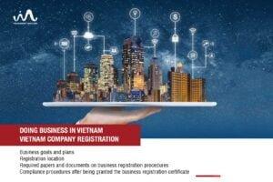 Doing Business in Vietnam - Vietnam Company Registration