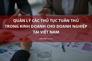 Quản lý các thủ tục về thuế trong kinh doanh cho doanh nghiệp tại Việt Nam