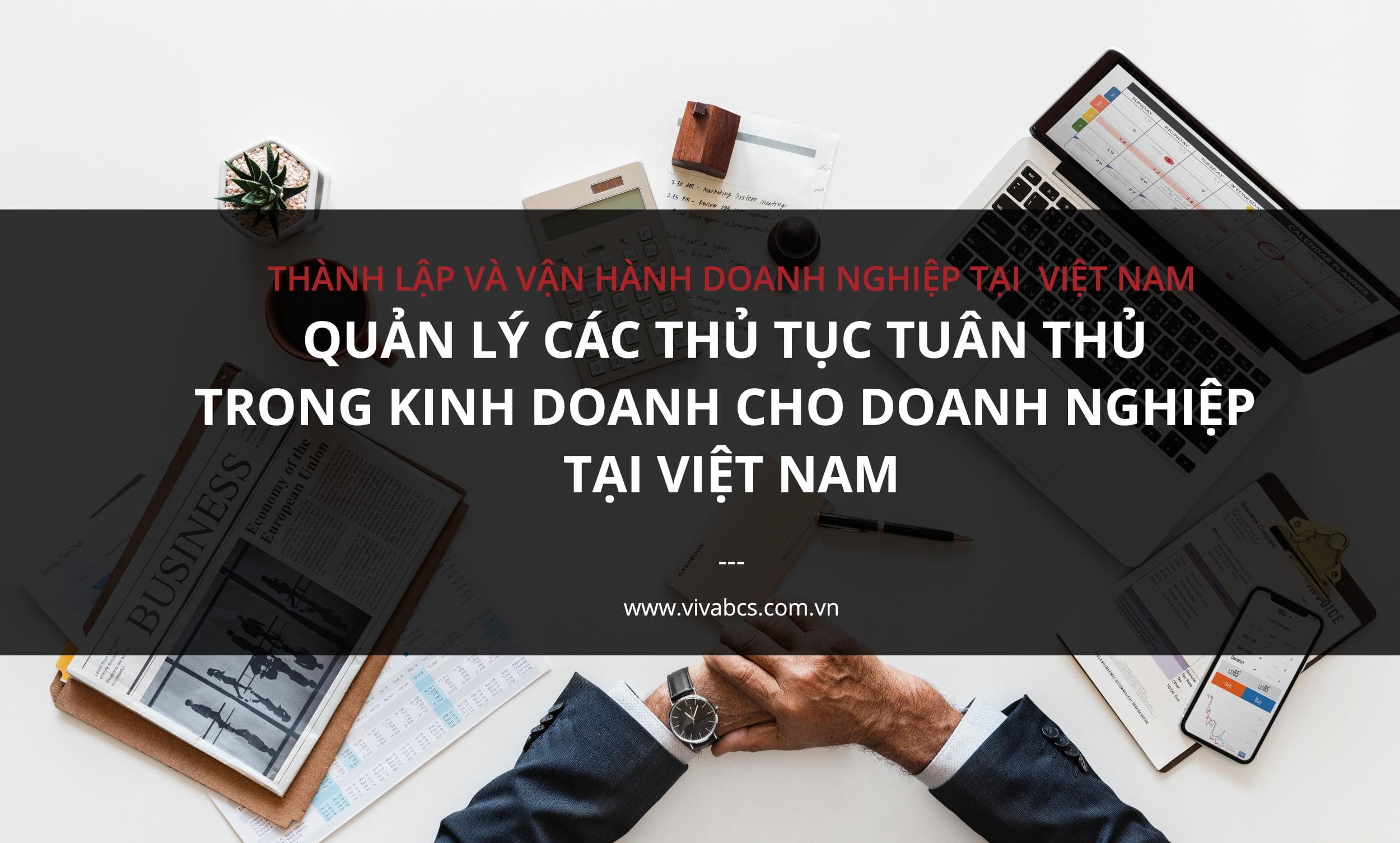 Quản lý các thủ tục tuân thủ trong kinh doanh cho doanh nghiệp tại Việt Nam