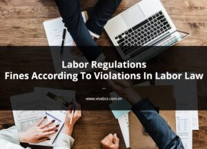 Labor Regulations - Fines According To Violations In Labor Law