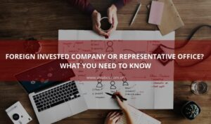 Differences between Foreign Invested Company/Subsidiary and Representative Office