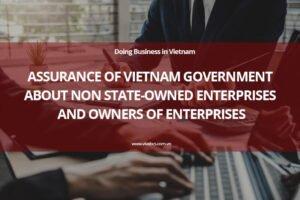 Doing business in Vietnam - Assurance of Vietnam Government
