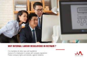Internal labour regulations mandatory requirements in Vietnam