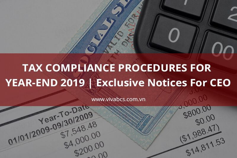 Tax Compliance Procedures For Year-End 2019 | Exclusive Notices For CEO