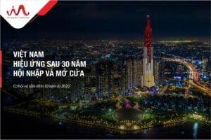 Việt Nam hiệu ứng sau 30 năm hội nhập và mở cửa