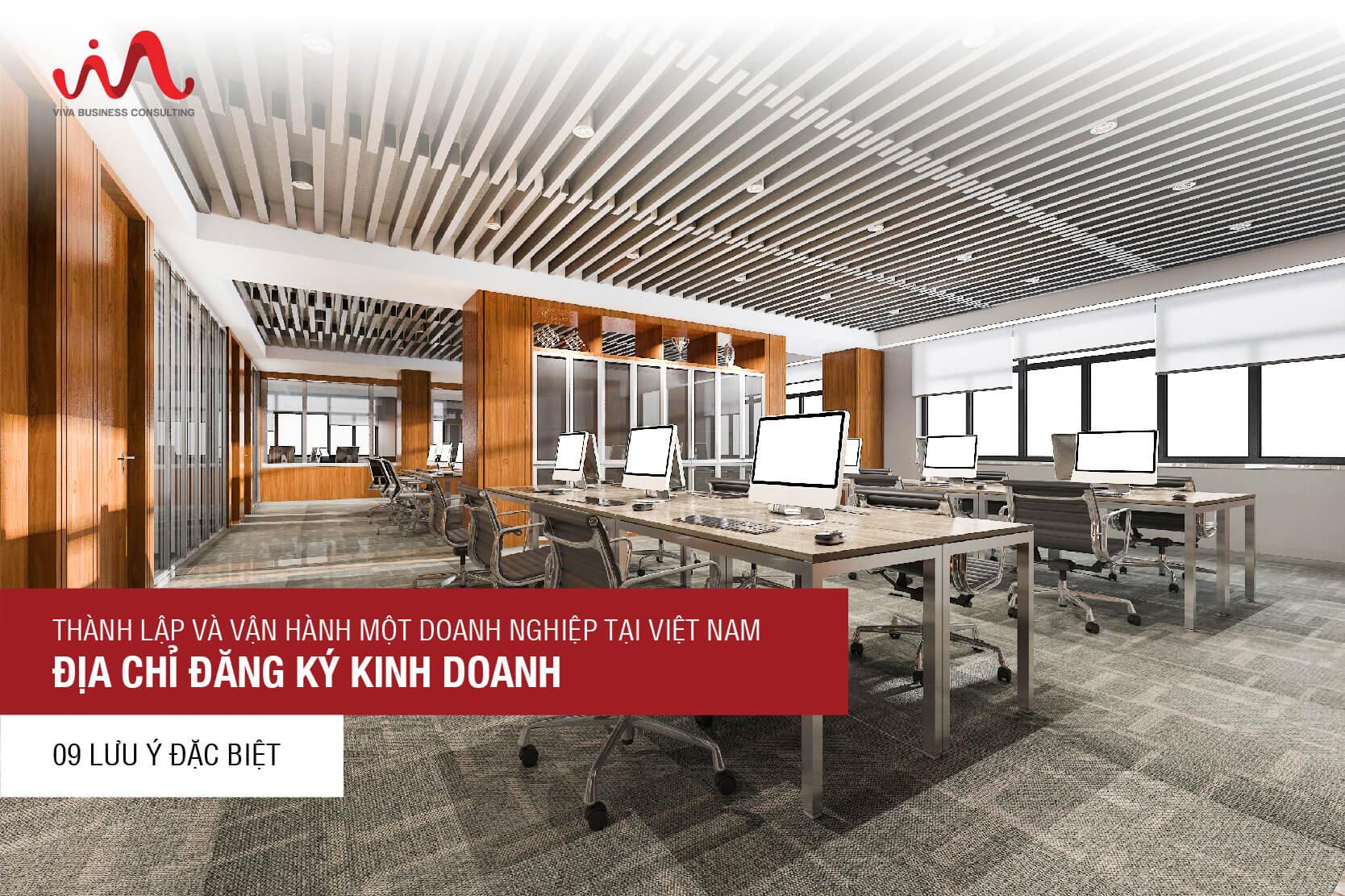 Địa chỉ đăng ký kinh doanh - thành lập và vận hành một doanh nghiệp tại Việt Nam