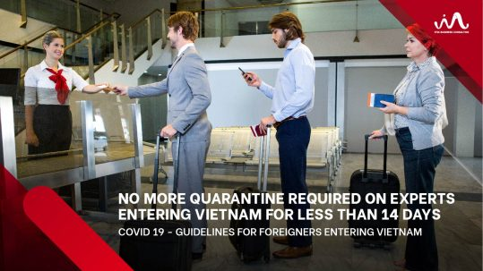 No More Quarantine Required On Experts Entering Vietnam For Less Than 14 Days