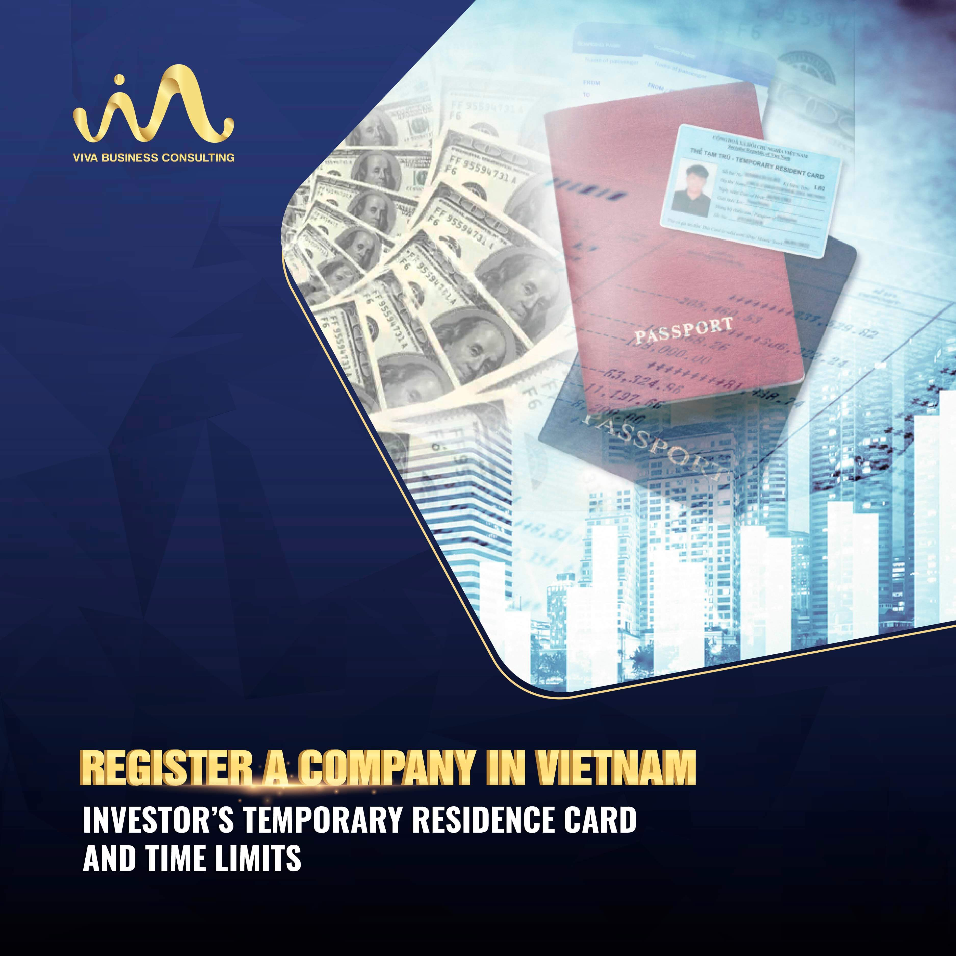 Foreign investors in Vietnam | Temporary Residence Card | Time & Limits
